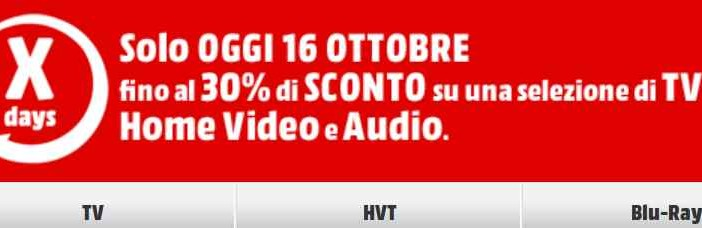 Sconti 30% Tv Home Video da Mediaworld oggi 16 ottobre
